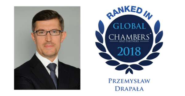 Prof. Przemysław Drapała ranked in Chambers Global 2018 for Dispute Resolution