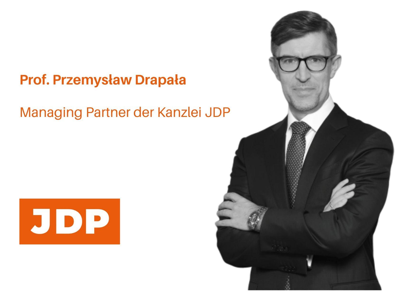 Prof. Przemysław Drapała – Managing Partner der Kanzlei JDP