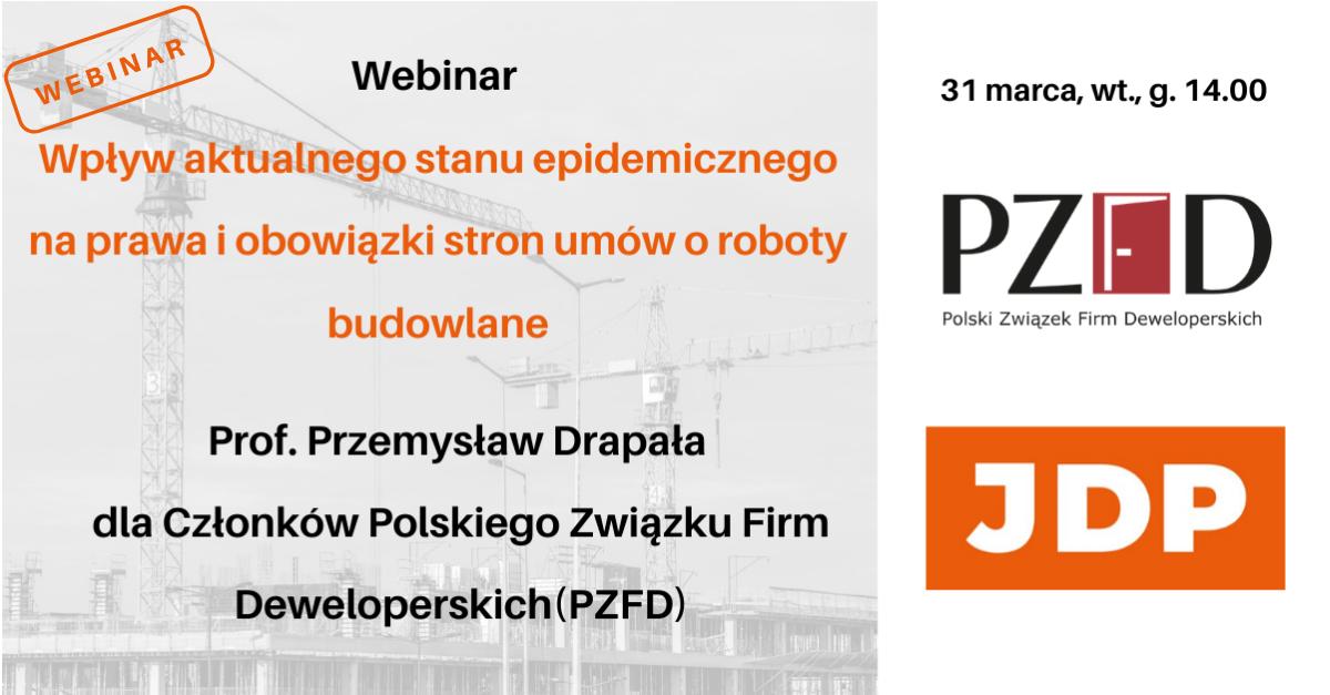 Webinar: Wpływ aktualnego stanu epidemicznego na prawa i obowiązki stron umów o roboty budowlane