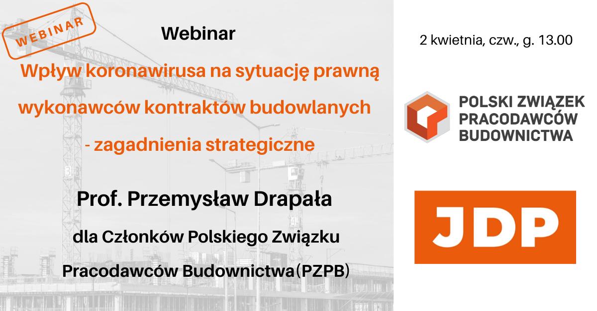 Webinar: Wpływ koronawirusa na sytuację prawną wykonawców kontraktów budowlanych- zagadnienia strategiczne