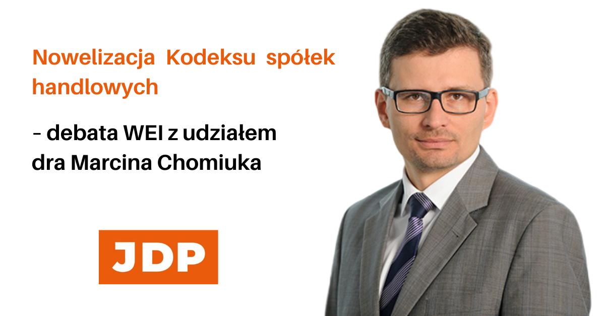 Debata WEI z udziałem dra Marcina Chomiuka
