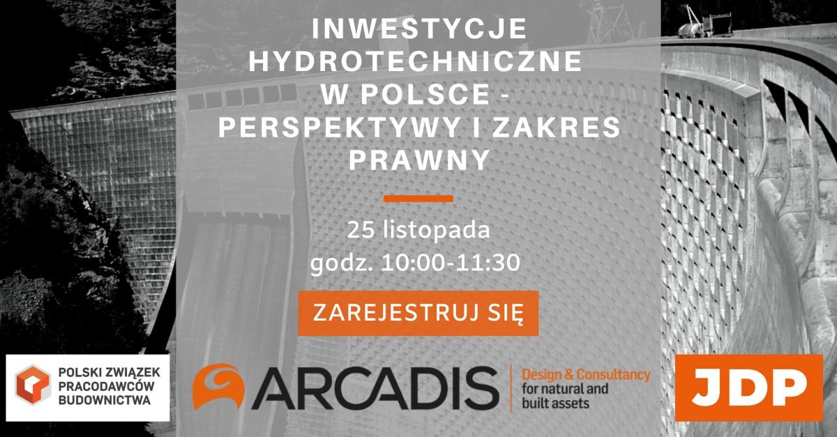 Inwestycje hydrotechniczne w Polsce - perspektywy i zakres prawny
